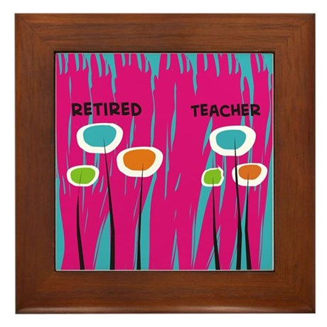 Retired Teacher FF 2 Framed Tile