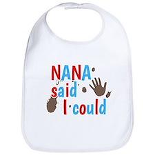 Nana Said I Could Design Bib