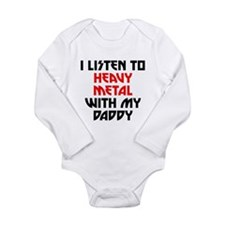 I Listen To Heavy Metal With My Daddy Body Suit