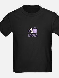 #1 Mom T-Shirt