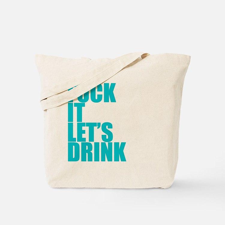 Let's Drink Tote Bag
