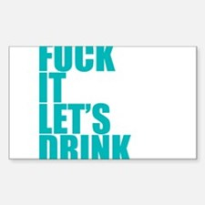 Let's Drink Sticker (Rectangle)