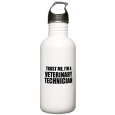 Trust Me, I'm A Veterinary Technician Water Bottle