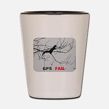 GPS Fail Shot Glass