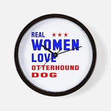 Real Women Love Otterhound Dog Wall Clock