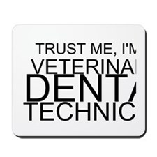 Trust Me, I'm A Veterinary Dental Technician Mouse