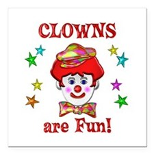 "Clowns are Fun Square Car Magnet 3"" x 3"""
