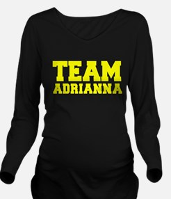 TEAM ADRIANNA Long Sleeve Maternity T-Shirt