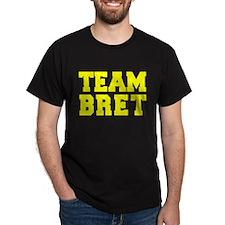 TEAM BRET T-Shirt