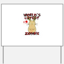 Worlds Cutest Zombie Yard Sign