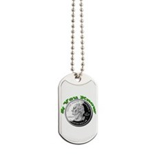 You Know 25 cents Dog Tags