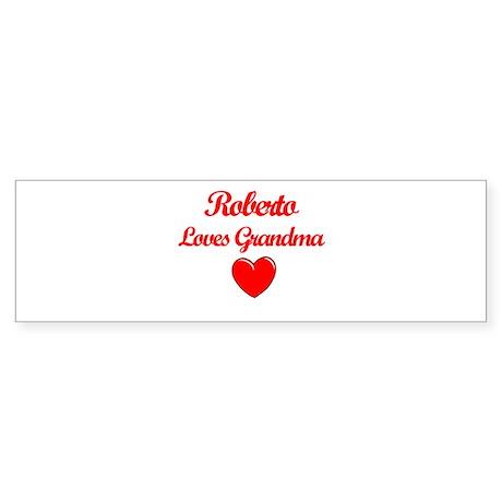 Roberto Loves Grandma Bumper Sticker