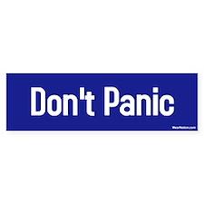 Don't Panic Bumper Bumper Sticker