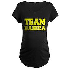 TEAM DANICA Maternity T-Shirt