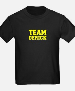 TEAM DERICK T-Shirt
