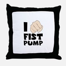 I FIST PUMP Throw Pillow
