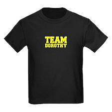 TEAM DOROTHY T-Shirt