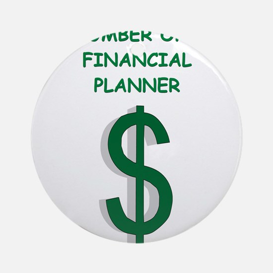 financial planning Ornament (Round)