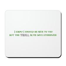 Nice Troll Mousepad