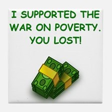 war on poverty Tile Coaster