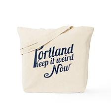 Portland -Keep It Weird Now Tote Bag