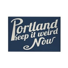 Portland -Keep It Weird Now Rectangle Magnet