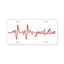 Just Live Aluminum License Plate