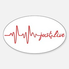 Just Live Decal