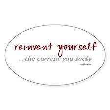 reinvent, current sucks Oval Decal