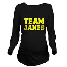 TEAM JANES Long Sleeve Maternity T-Shirt