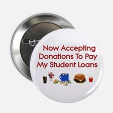 """Student Loan Donations 2.25"""" Button (10 pack)"""