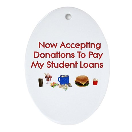 Student Loan Donations Oval Ornament