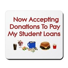 Student Loan Donations Mousepad