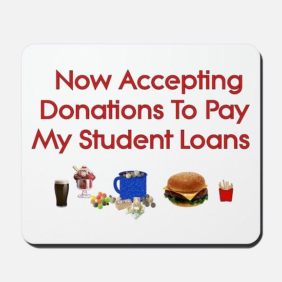 Student Loan Donations Mousepad