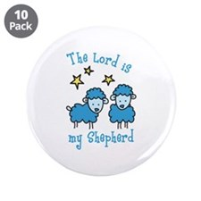 "The Lord is my shepherd 3.5"" Button (10 pack)"