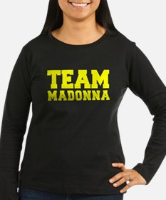 TEAM MADONNA Long Sleeve T-Shirt