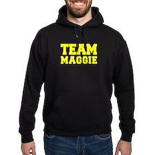 TEAM MAGGIE Hoodie