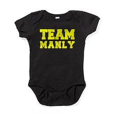 TEAM MANLY Baby Bodysuit