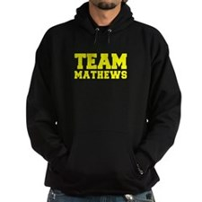 TEAM MATHEWS Hoodie