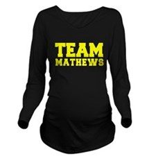TEAM MATHEWS Long Sleeve Maternity T-Shirt