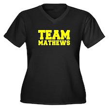 TEAM MATHEWS Plus Size T-Shirt