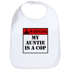 Warning My Auntie Is A Cop Bib