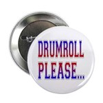 Drumroll Please Button