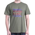 Drumroll Please Dark T-Shirt
