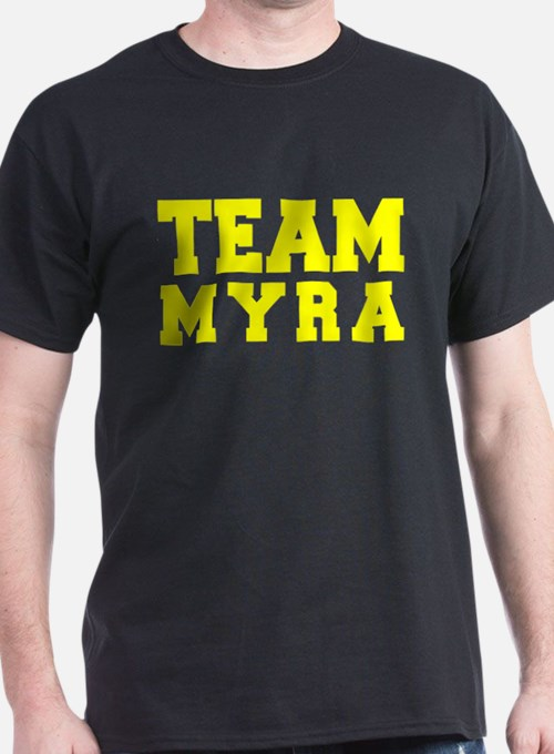 TEAM MYRA T-Shirt
