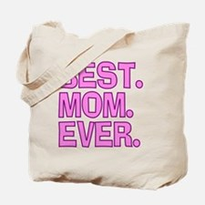 Best Mom Ever Pink Purple Tote Bag