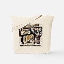 The Katydid On Love, Home And Health Tote Bag