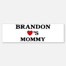 Brandon loves mommy Bumper Bumper Bumper Sticker