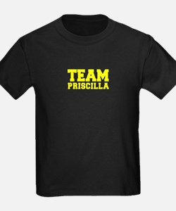 TEAM PRISCILLA T-Shirt