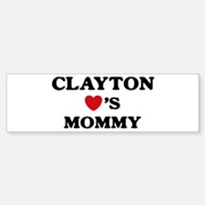 Clayton loves mommy Bumper Bumper Bumper Sticker